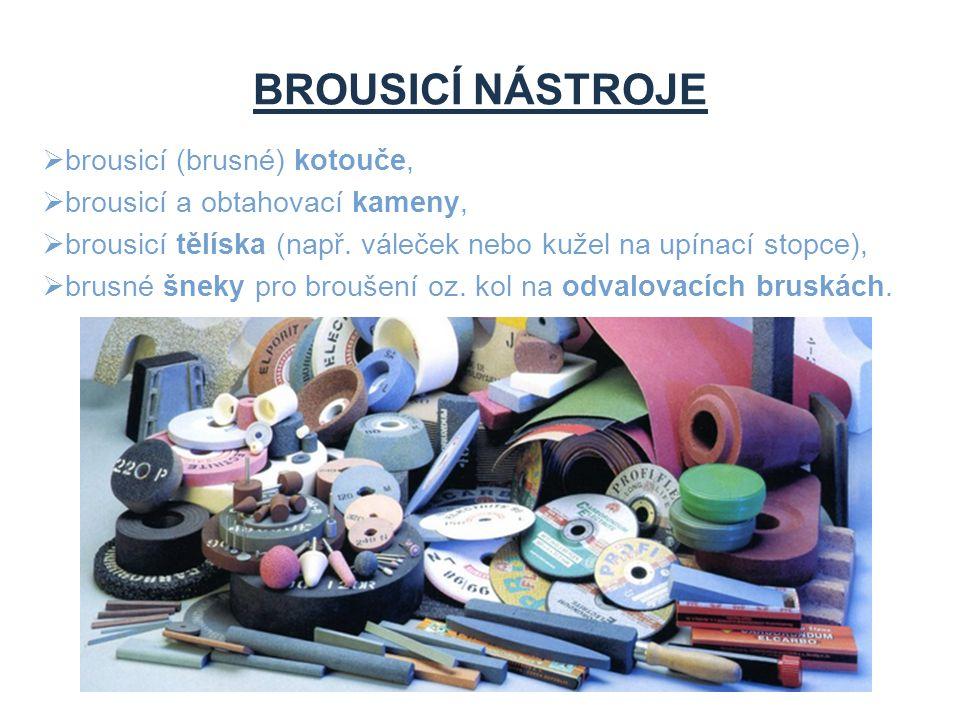 BROUSICÍ NÁSTROJE brousicí (brusné) kotouče,
