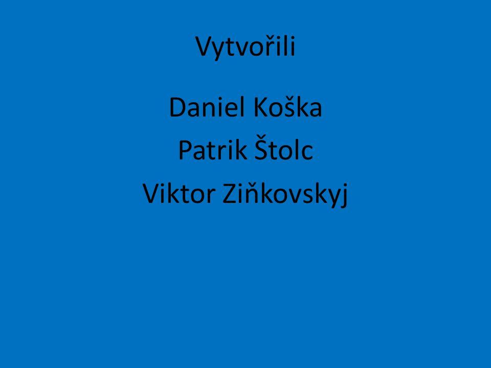 Daniel Koška Patrik Štolc Viktor Ziňkovskyj