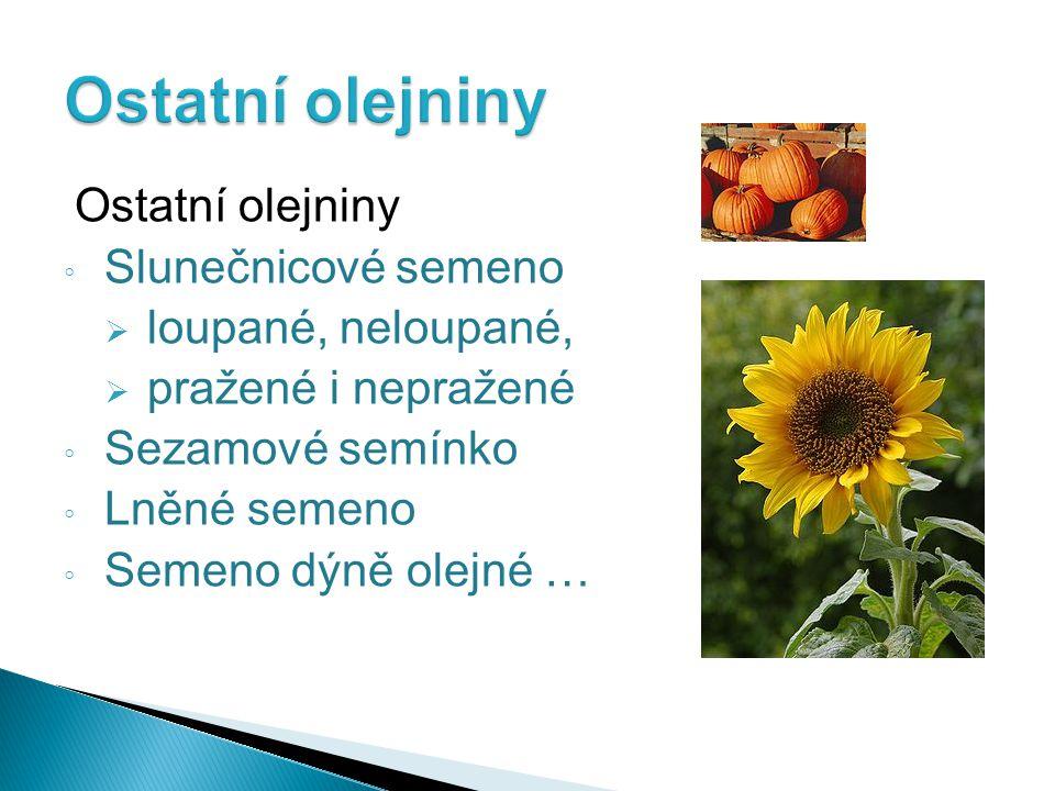Ostatní olejniny Ostatní olejniny Slunečnicové semeno