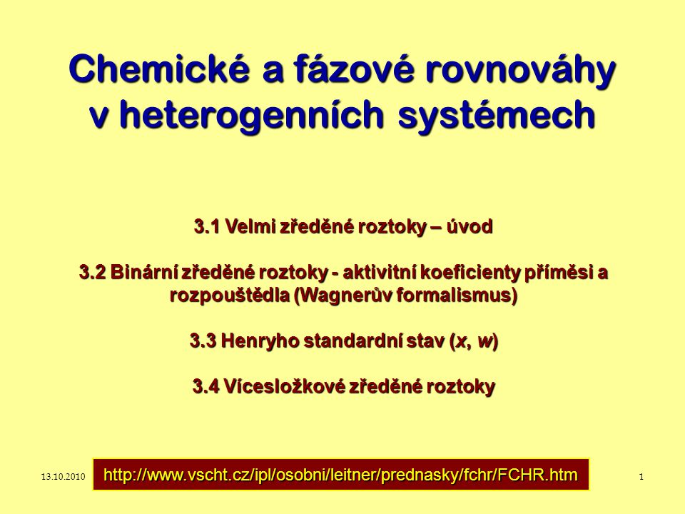 Chemické a fázové rovnováhy v heterogenních systémech