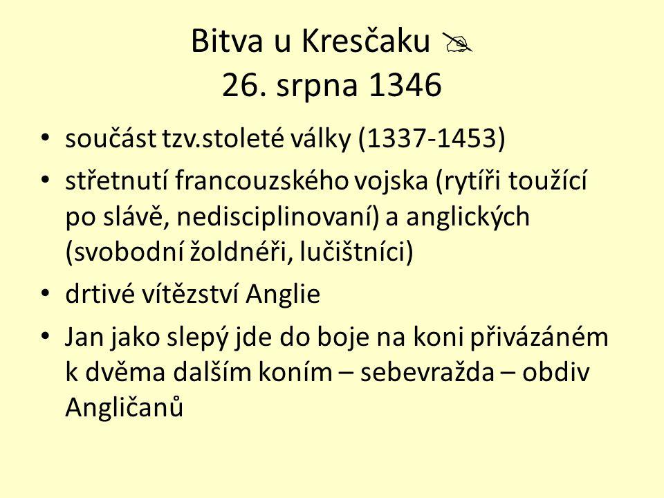 Bitva u Kresčaku  26. srpna 1346