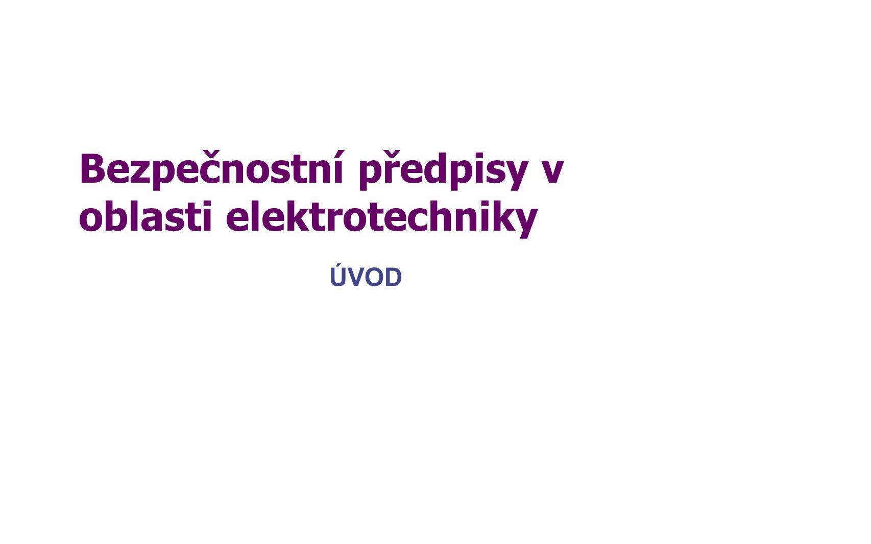 Bezpečnostní předpisy v oblasti elektrotechniky