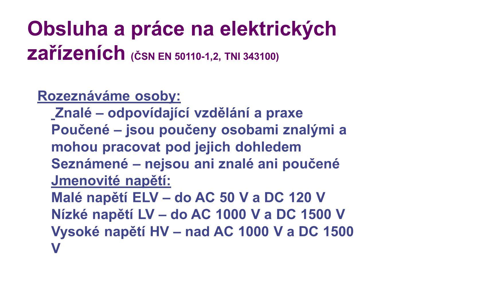 Obsluha a práce na elektrických