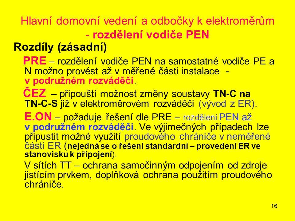 Hlavní domovní vedení a odbočky k elektroměrům - rozdělení vodiče PEN