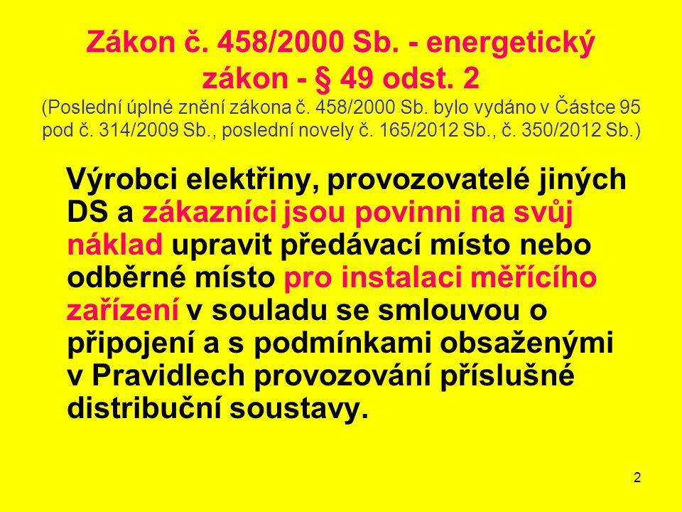 Zákon č. 458/2000 Sb. - energetický zákon - § 49 odst