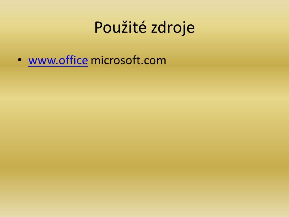 Použité zdroje www.office microsoft.com