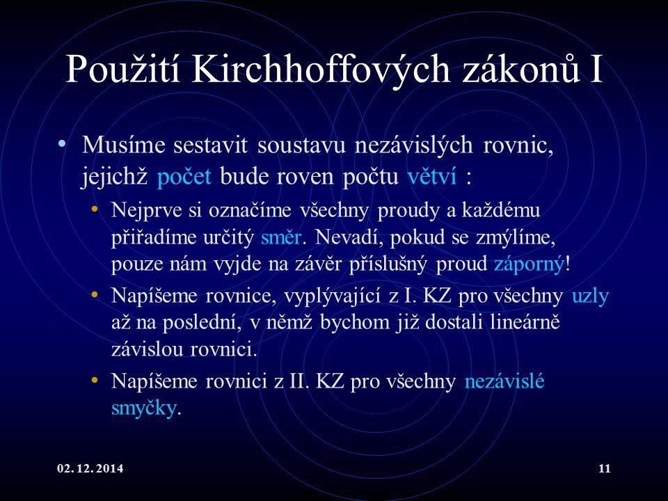 Použití Kirchhoffových zákonů I