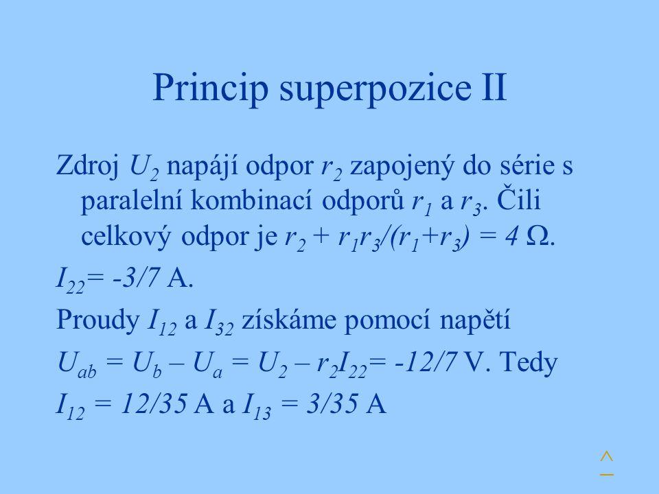 Princip superpozice II