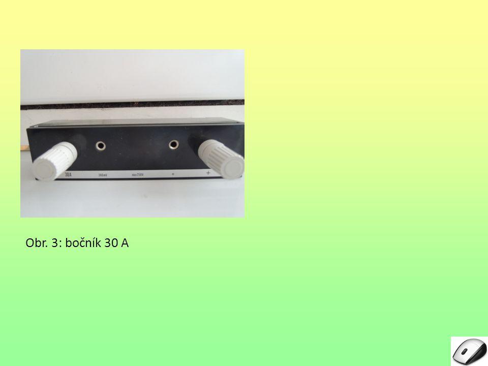 Obr. 3: bočník 30 A