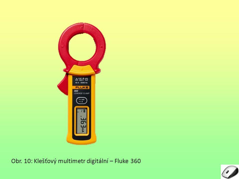 Obr. 10: Klešťový multimetr digitální – Fluke 360