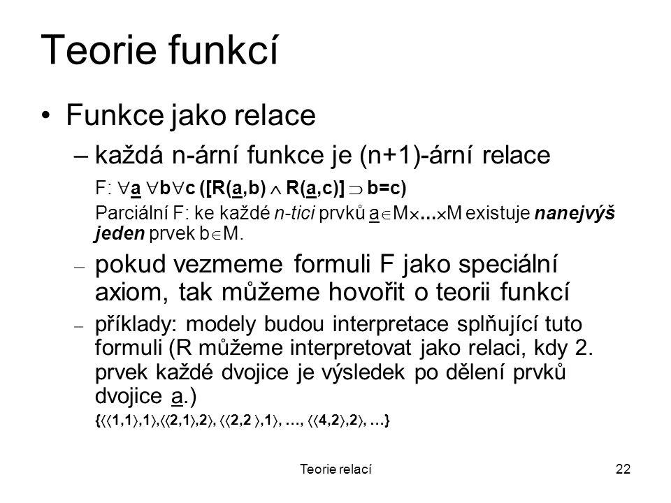 Teorie funkcí Funkce jako relace