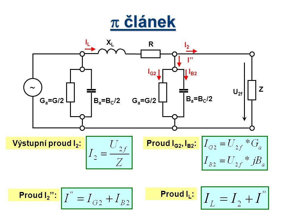  článek  Výstupní proud I2: Proud IG2, IB2: Proud I2'': Proud IL: XL