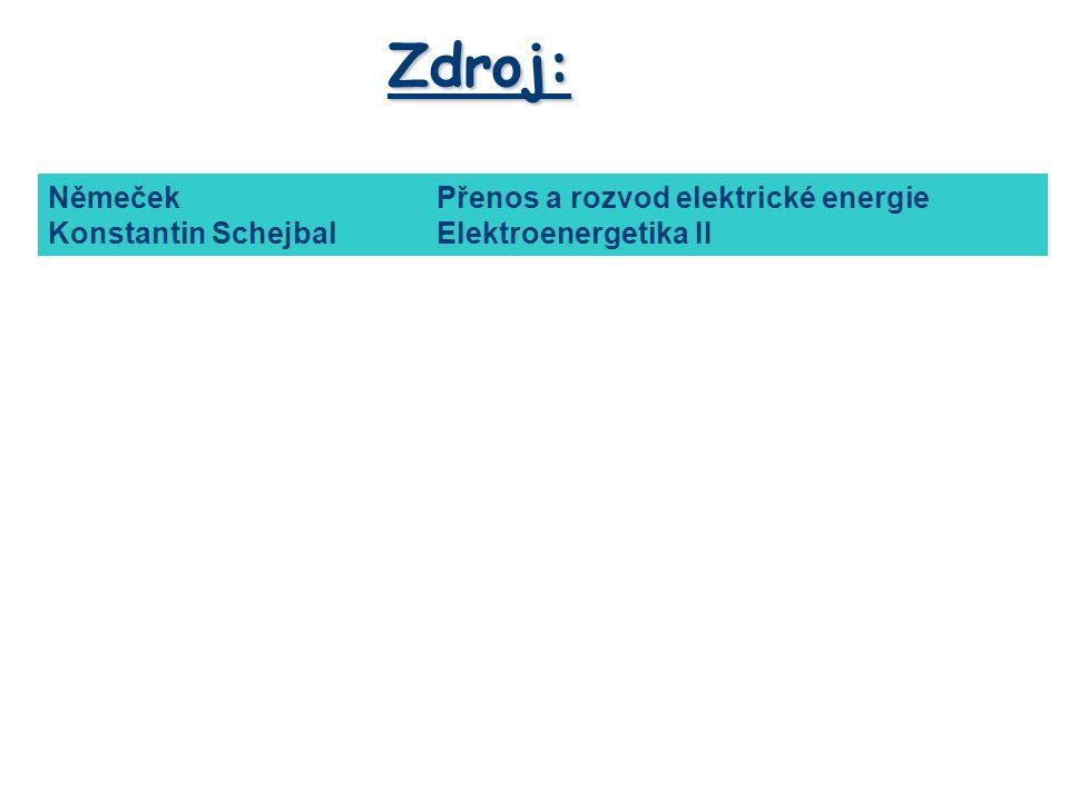 Zdroj: Němeček Přenos a rozvod elektrické energie