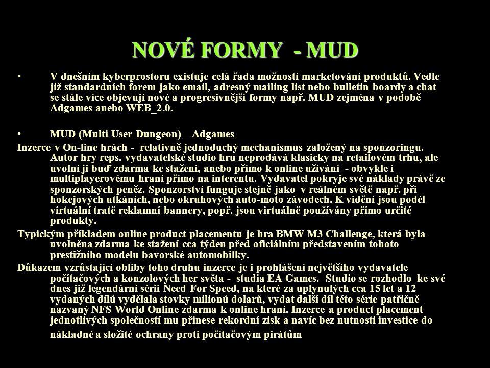 NOVÉ FORMY - MUD