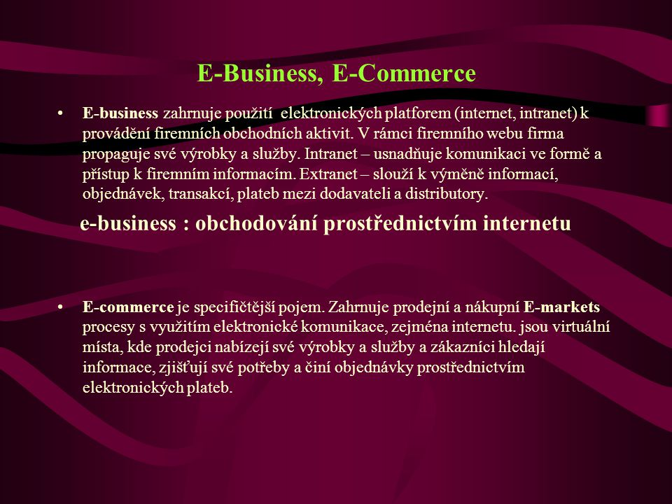 E-Business, E-Commerce