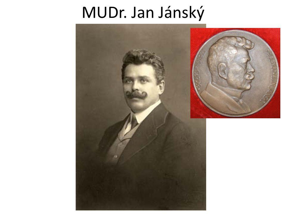 MUDr. Jan Jánský http://comm ons.wikimedia.org/wiki/File:Jan_Jansk%C3%BD,_1902.jpg?uselang=cs, volné dílo.