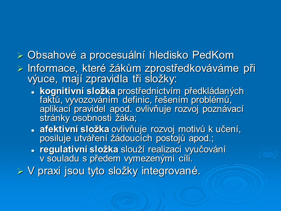 Obsahové a procesuální hledisko PedKom