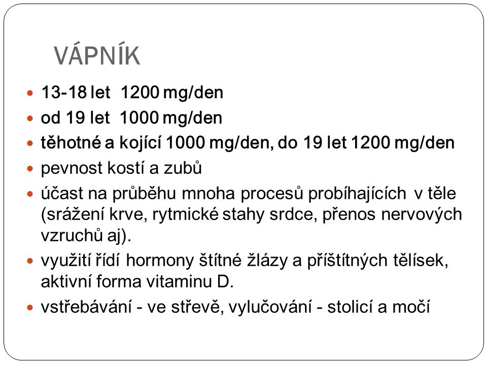 VÁPNÍK 13-18 let 1200 mg/den od 19 let 1000 mg/den