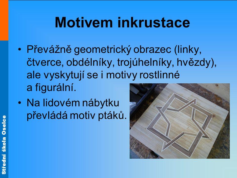 Motivem inkrustace Převážně geometrický obrazec (linky, čtverce, obdélníky, trojúhelníky, hvězdy), ale vyskytují se i motivy rostlinné a figurální.