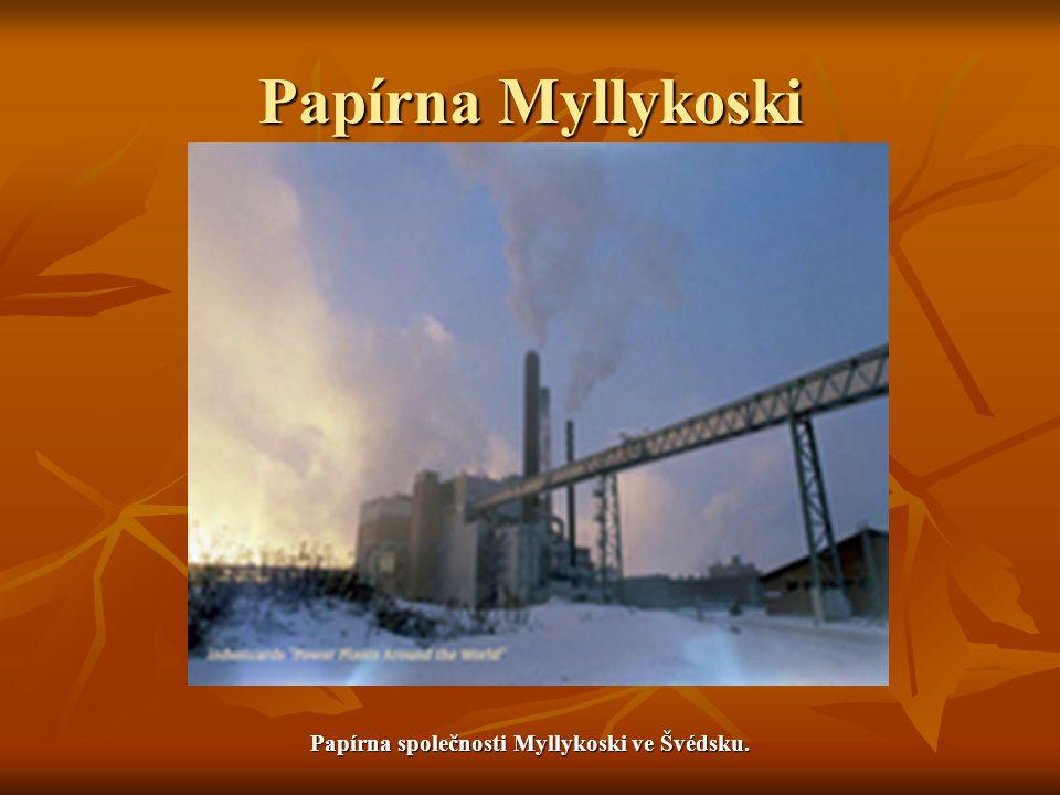Papírna společnosti Myllykoski ve Švédsku.