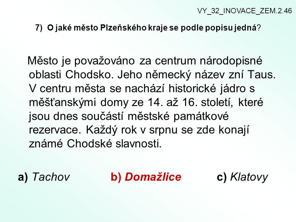 7) O jaké město Plzeňského kraje se podle popisu jedná
