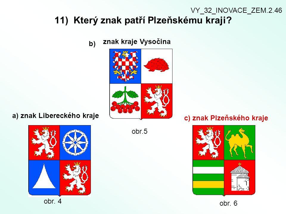 11) Který znak patří Plzeňskému kraji