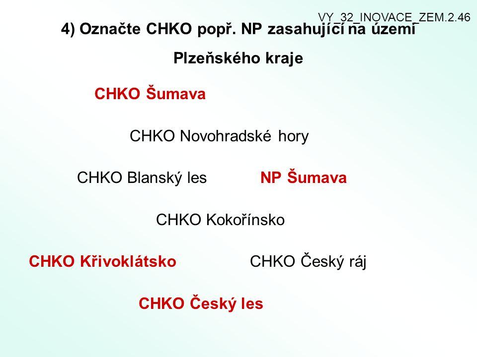4) Označte CHKO popř. NP zasahující na území Plzeňského kraje