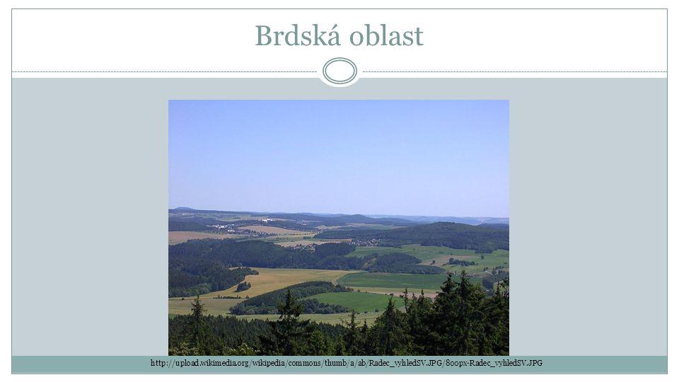 Brdská oblast http://upload.wikimedia.org/wikipedia/commons/thumb/a/ab/Radec_vyhledSV.JPG/800px-Radec_vyhledSV.JPG.