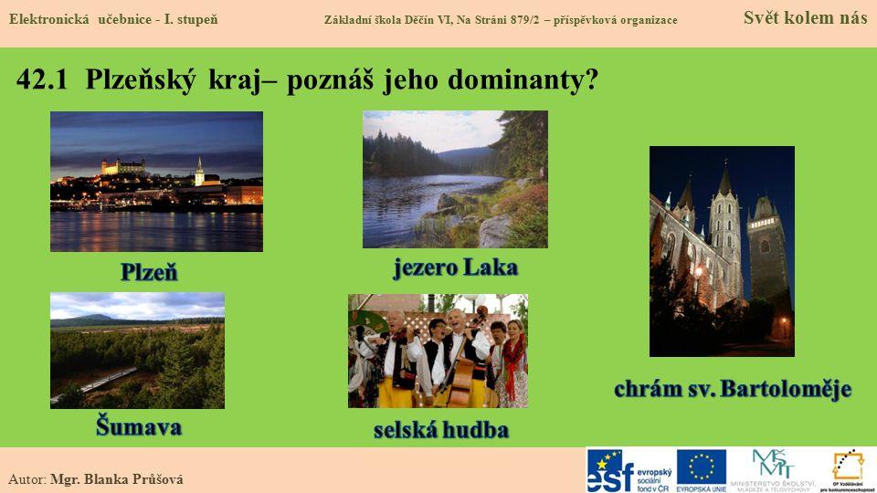 42.1 Plzeňský kraj– poznáš jeho dominanty