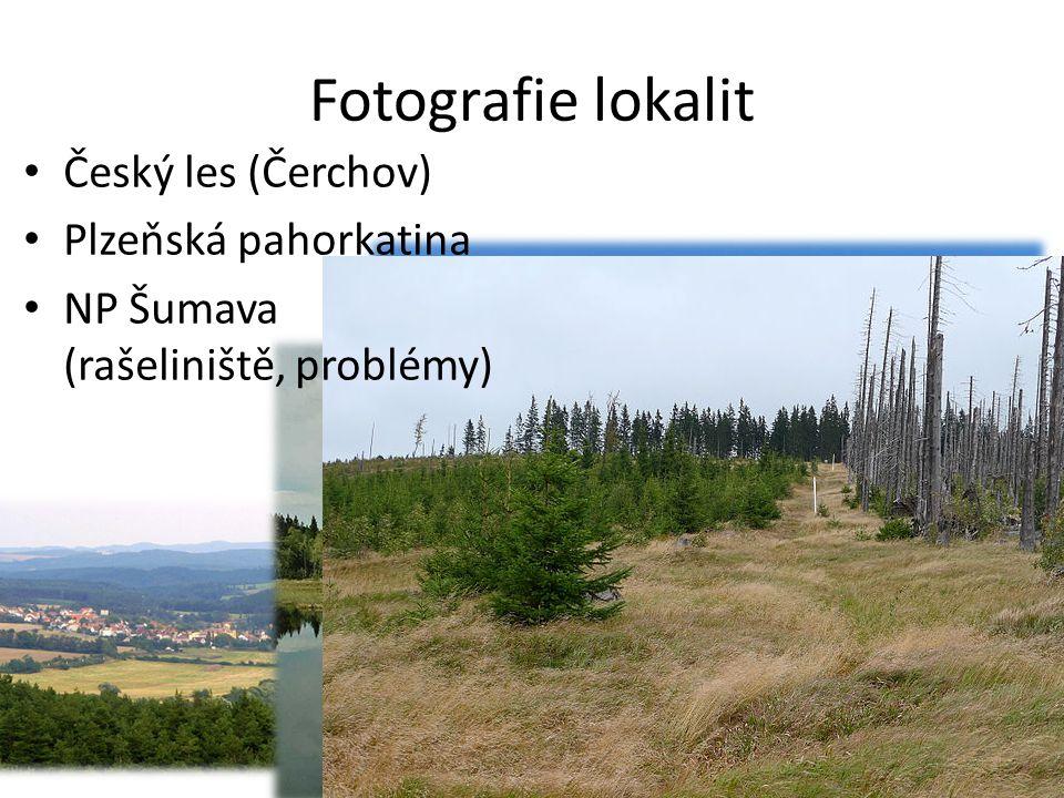 Fotografie lokalit Český les (Čerchov) Plzeňská pahorkatina