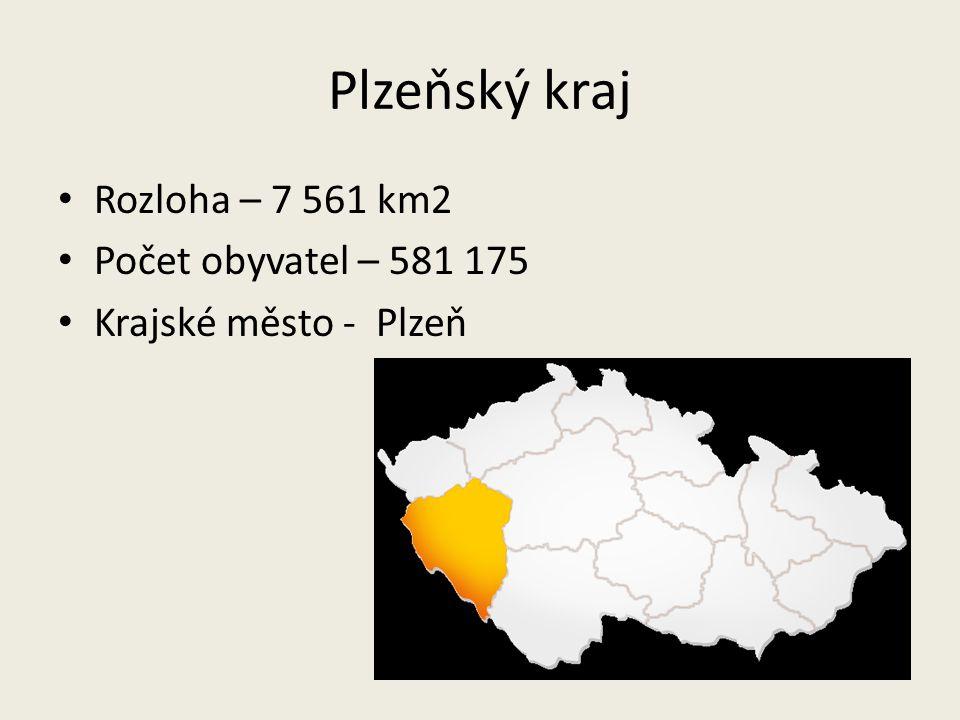 Plzeňský kraj Rozloha – 7 561 km2 Počet obyvatel – 581 175