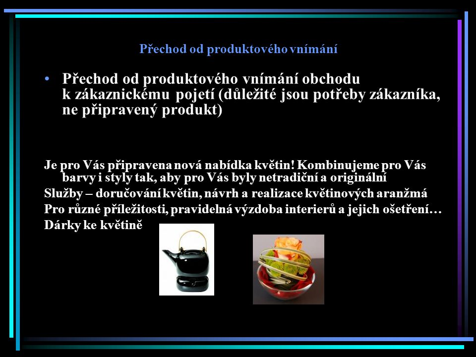 Přechod od produktového vnímání