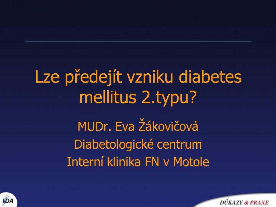 Lze předejít vzniku diabetes mellitus 2.typu