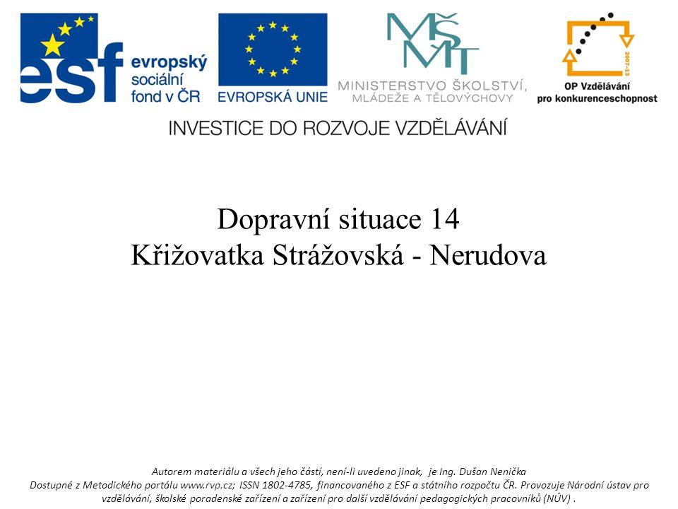 Křižovatka Strážovská - Nerudova