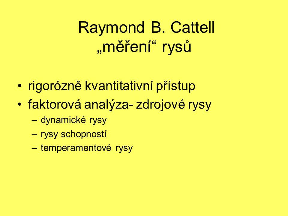 """Raymond B. Cattell """"měření rysů"""