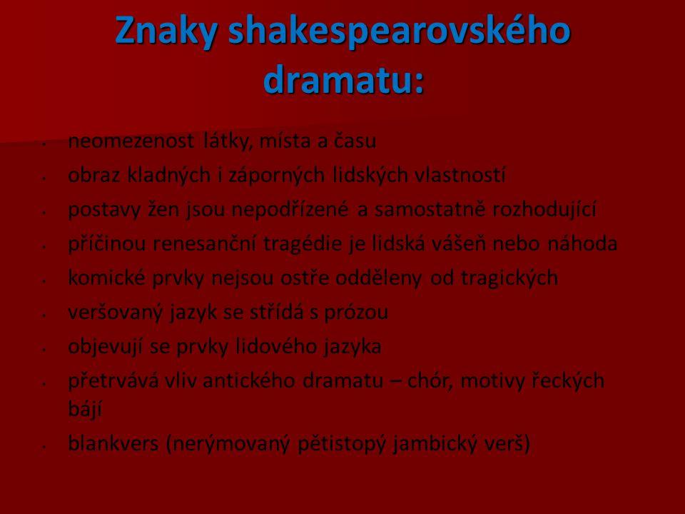 Znaky shakespearovského dramatu:
