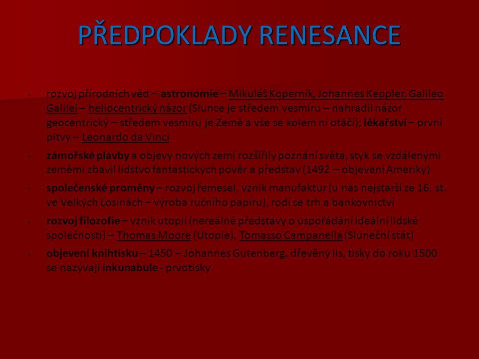 PŘEDPOKLADY RENESANCE