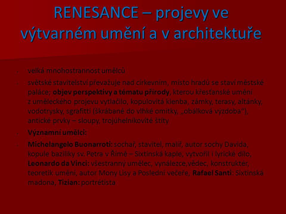 RENESANCE – projevy ve výtvarném umění a v architektuře