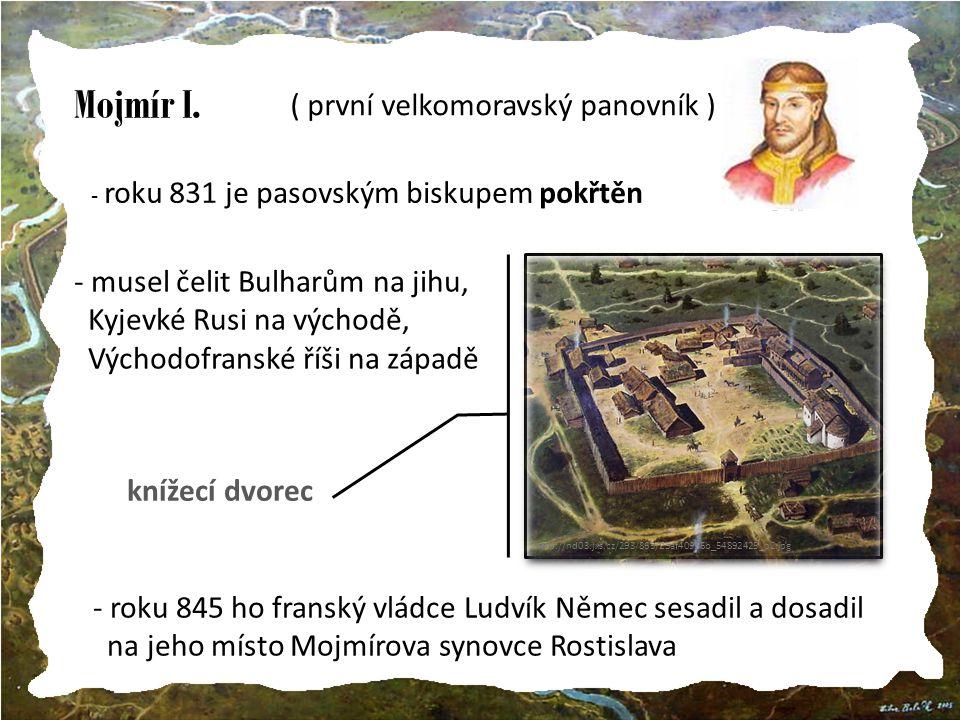 Mojmír I. ( první velkomoravský panovník )