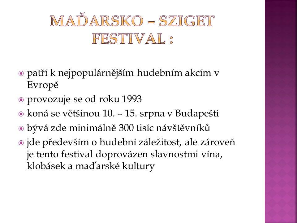Maďarsko – Sziget Festival :