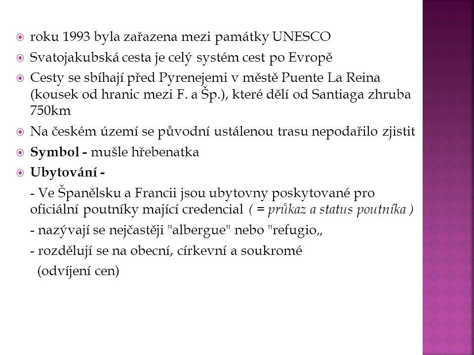 roku 1993 byla zařazena mezi památky UNESCO