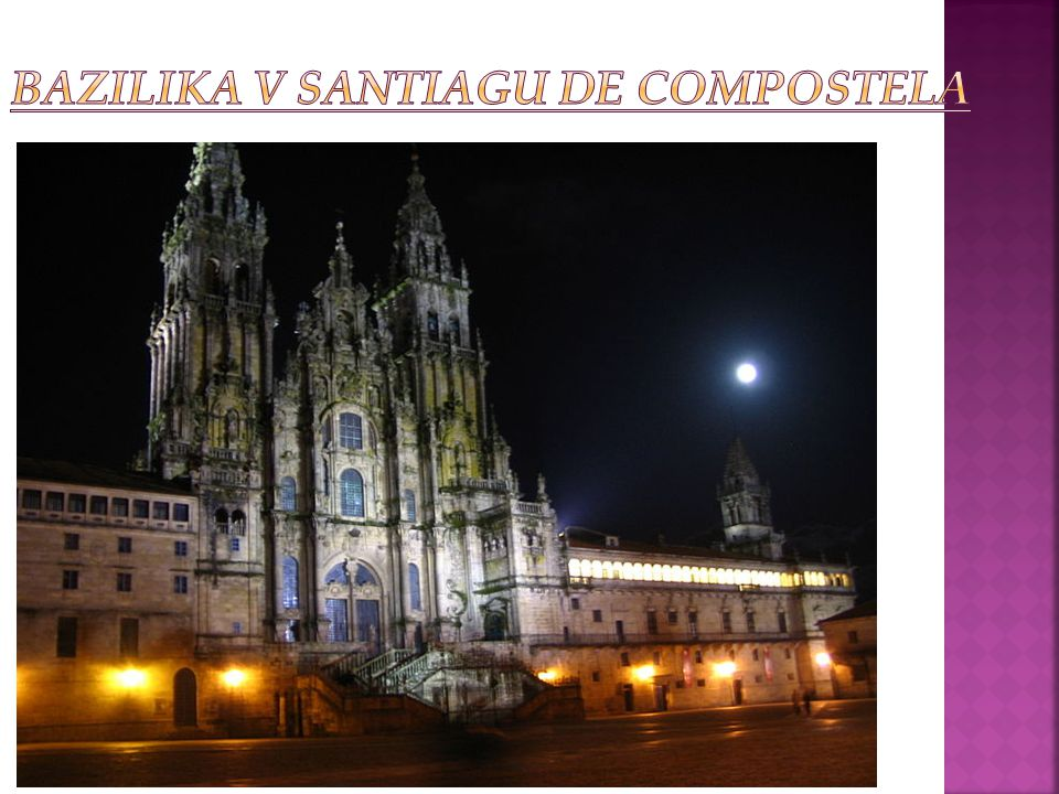 BAZILIKA v Santiagu de Compostela