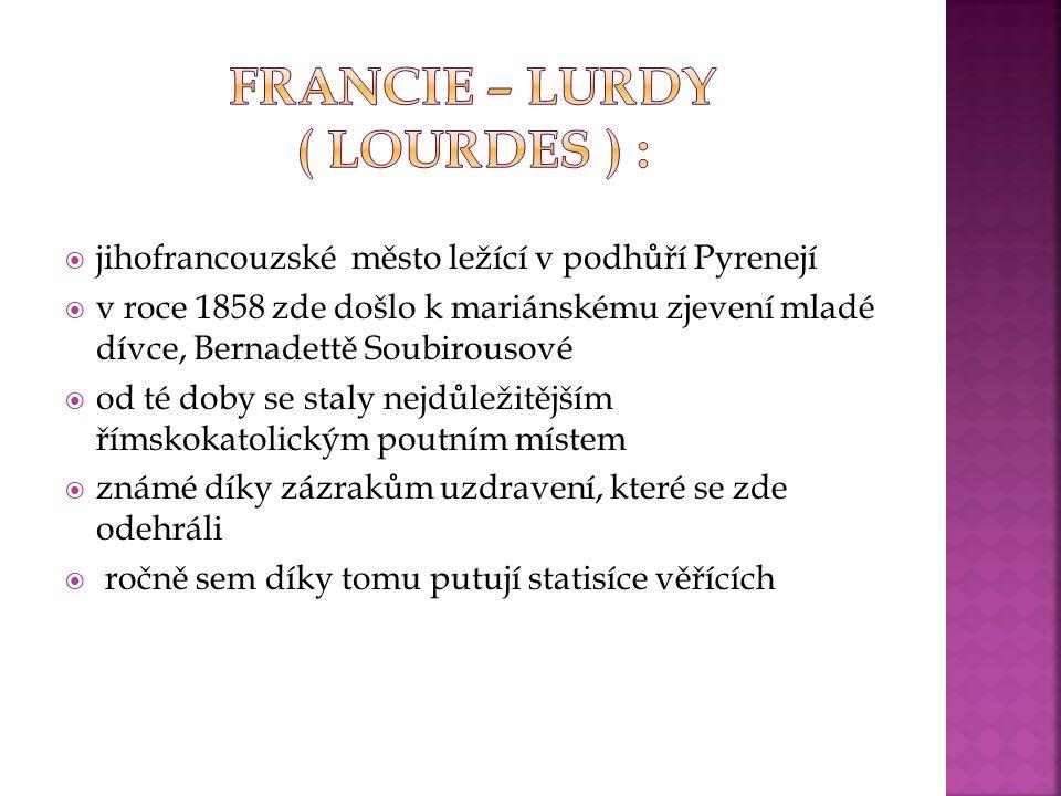 Francie – Lurdy ( Lourdes ) :