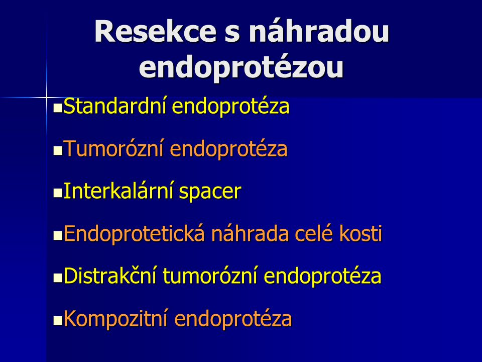 Resekce s náhradou endoprotézou