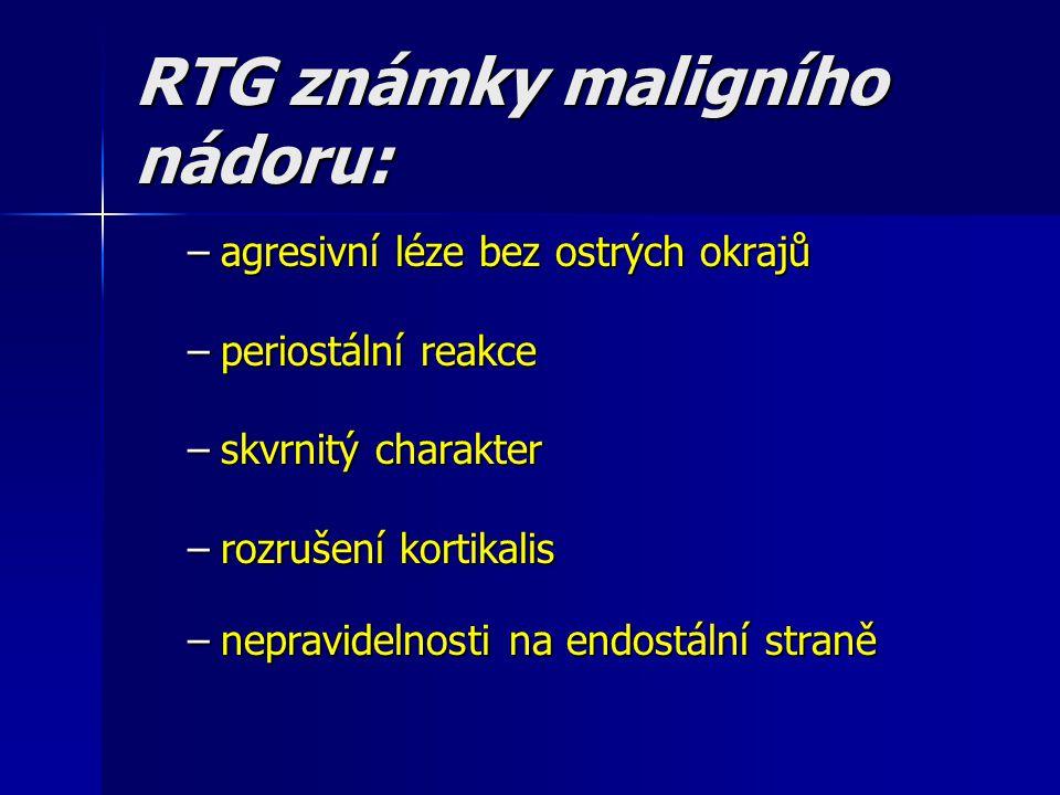 RTG známky maligního nádoru: