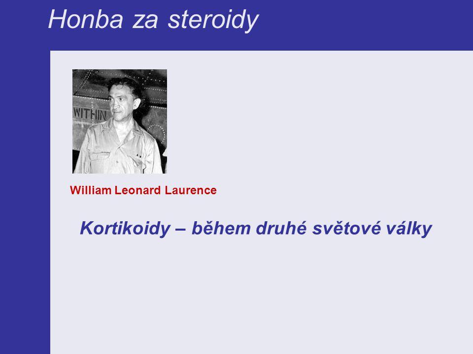 William Leonard Laurence Kortikoidy – během druhé světové války