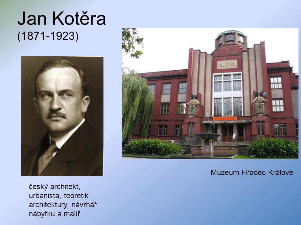 Jan Kotěra (1871-1923) Muzeum Hradec Králové