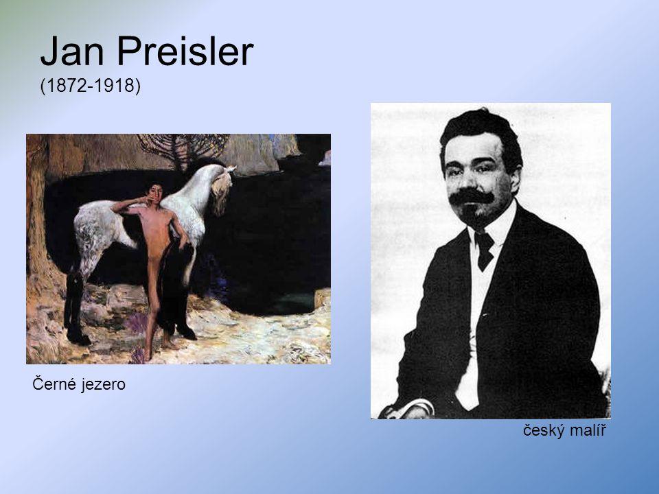 Jan Preisler (1872-1918) Černé jezero český malíř
