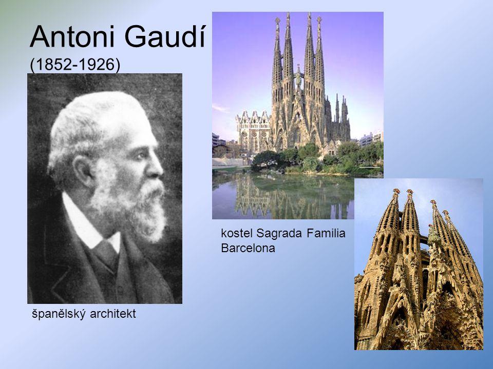 Antoni Gaudí (1852-1926) kostel Sagrada Familia Barcelona
