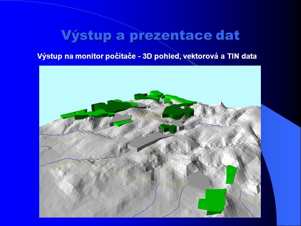 Výstup a prezentace dat